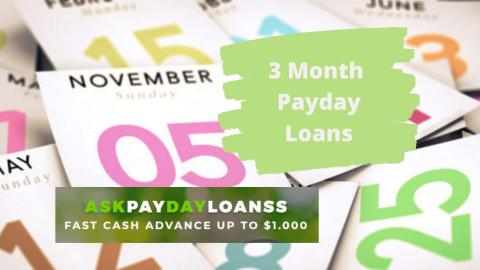 3 month payday loans